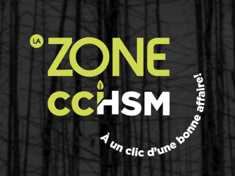 La Zone CCHSM, à un clic d'une bonne affaire