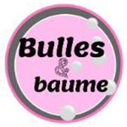 Bulles et Baume